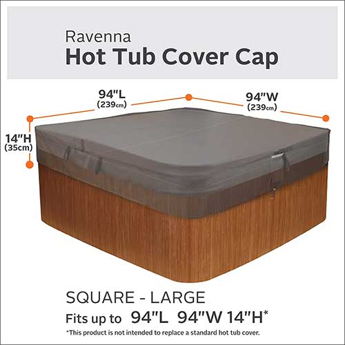 1. Classic Accessories Ravenna Water-Resistant 94 Inch Square Hot Tub Cover